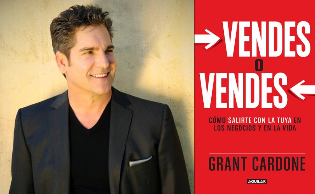 Grant Cardone Vendes o Vendes